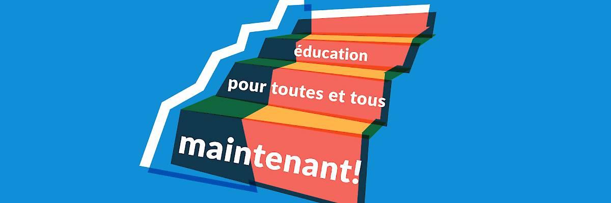 Education pour toutes et tous - maintenant!